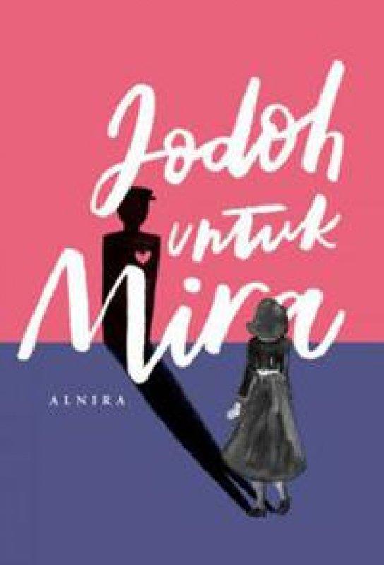 Cover Buku Jodoh untuk Mira