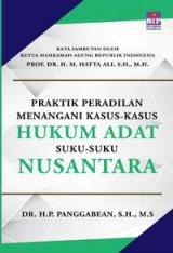 Detail Buku Praktik Peradilan Menangani Kasus-Kasus Hukum Adat Suku-Suku Nusantara