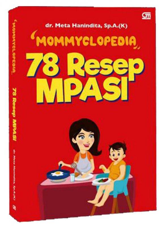 Cover Buku Mommyclopedia: 78 Resep MPASI