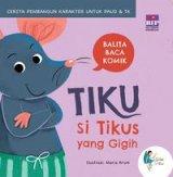 Tiku Si Tikus Yang Gigih (Boardbook)