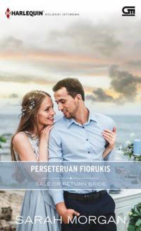 Cover Buku Harlequin Koleksi Istimewa: Perseteruan Fiorukis (Sale or Return Bride)
