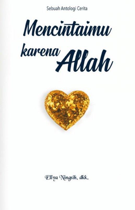 Cover Buku Mencintaimu Karena Allah