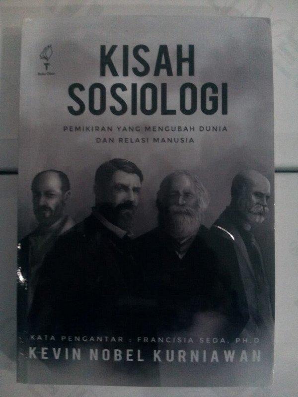 Cover Buku Kisah Sosiologi Pemikiran Yang Mengubah Dunia Dan Relasi Manusia