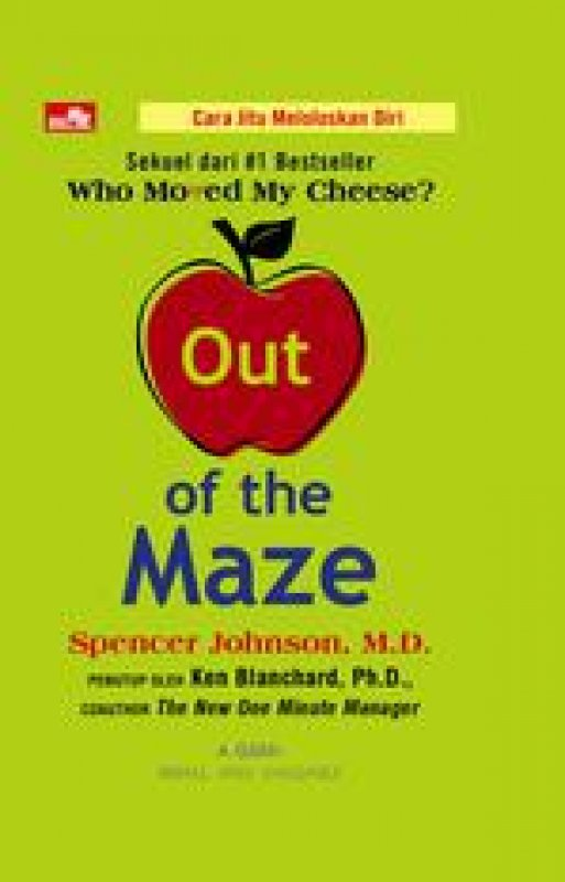 Cover Buku Out Of The Maze (Sekuel Who Moved My Cheese)
