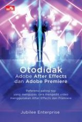 Otodidak Adobe After Effects dan Adobe Premiere