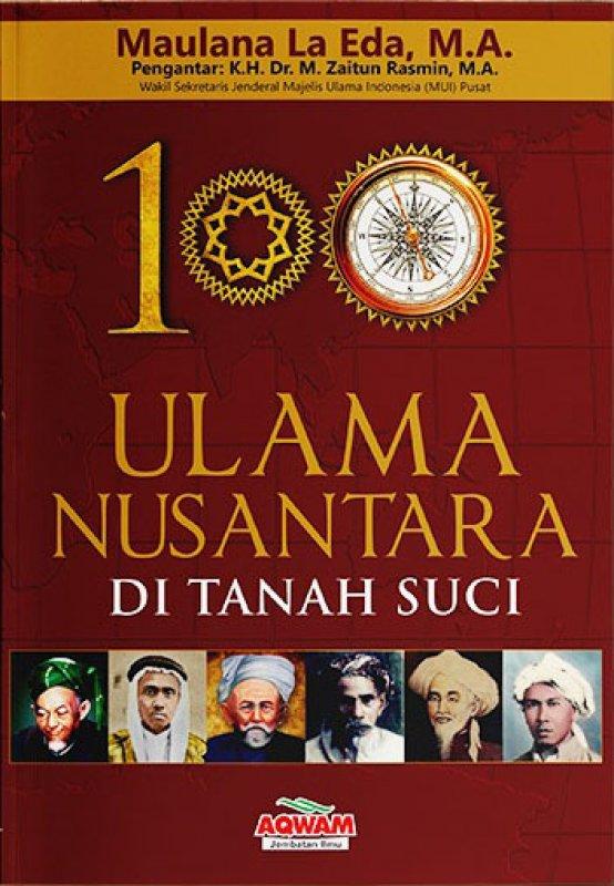 Cover Buku 100 Ulama Nusantara di Tanah Suci