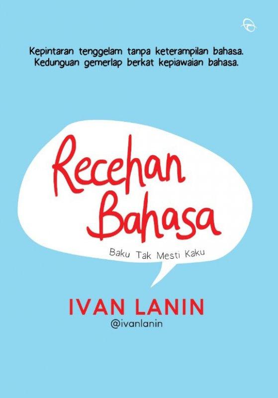 Cover Buku RECEHAN BAHASA Baku Tak Mesti Kaku