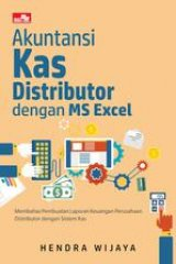Akuntansi Kas Distributor Dengan Ms Excel
