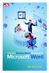 Penulisan Business Report Menggunakan Microsoft Word
