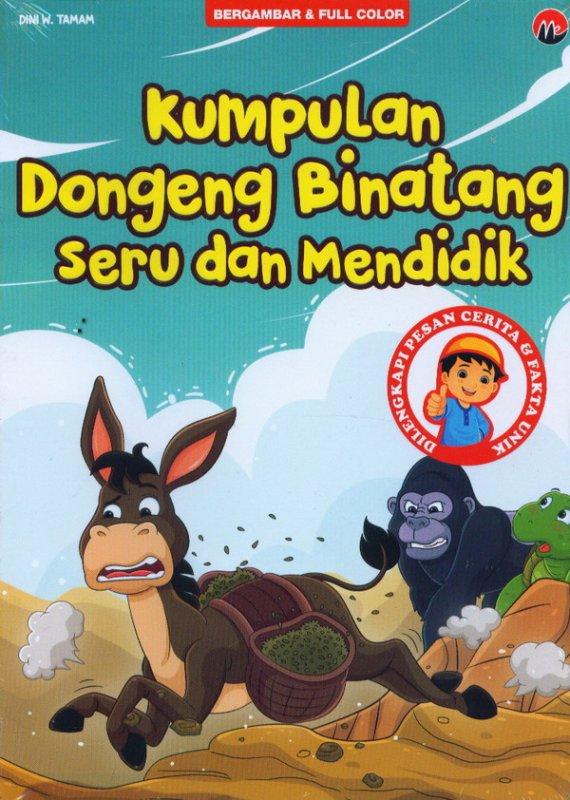 Cover Buku Kumpulan Dongeng Binatang Seru Dan Mendidik