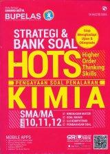 Strategi & Bank Soal Hots Kimia SMA/MA Kelas 10,11,12