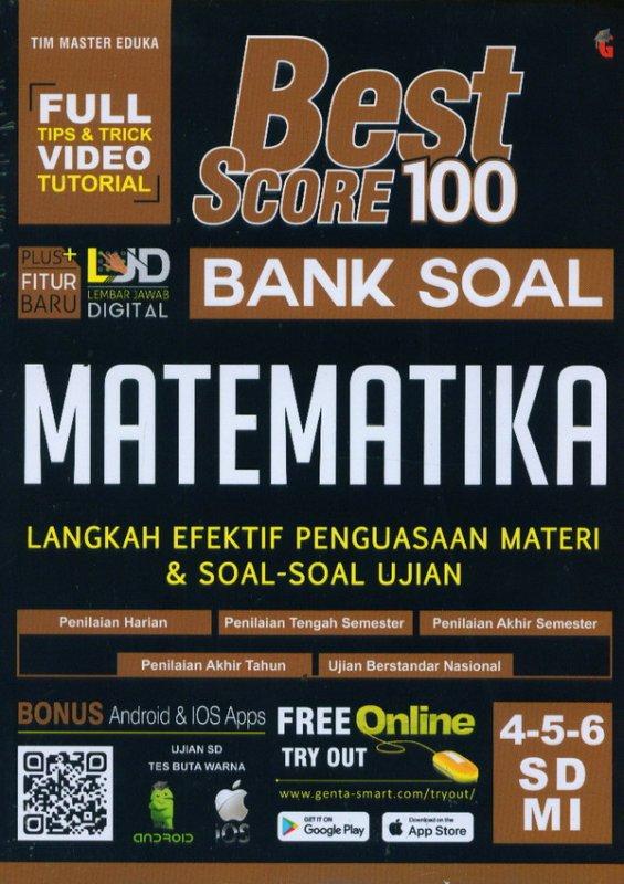 Cover Buku Best Score 100 Bank Soal MATEMATIKA SD/MI Kelas 4,5,6