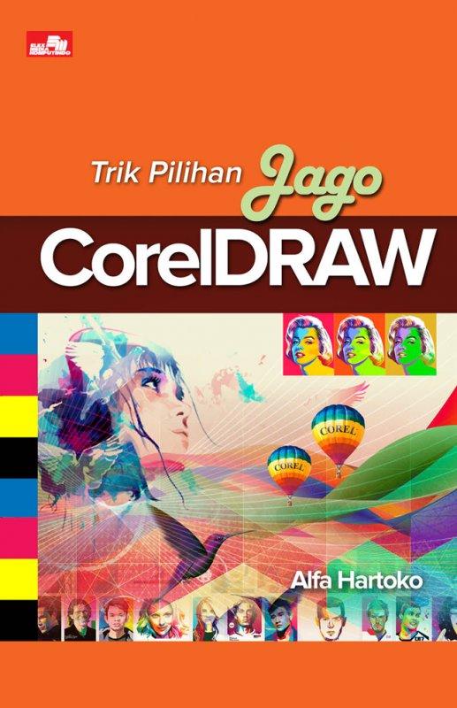 Cover Buku Trik Pilihan Jago Coreldraw (Fc)