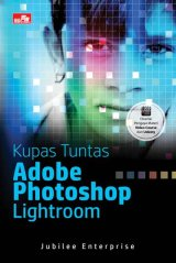 Kupas Tuntas Adobe Photoshop Lightroom