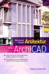Membuat Karya Arsitektur Dengan Archicad