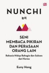 Detail Buku Nunchi: Seni Membaca Pikiran dan Perasaan Orang Lain--Rahasia Hidup Bahagia dan Sukses dari Korea