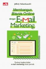 Membangun Bisnis Online Dengan Email Marketing