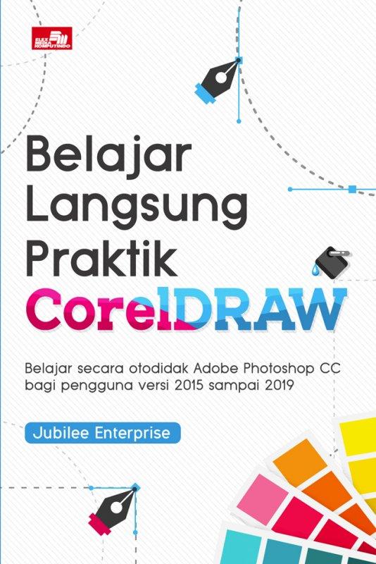 Cover Buku Belajar Langsung Praktik CorelDraw