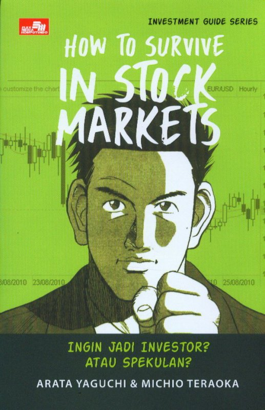Cover Buku Investment Guide Series: How To Survive In Stock Markets