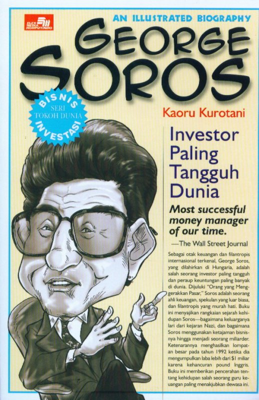 Cover Buku An Illustrated Biography: George Soros