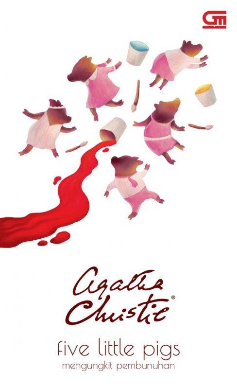 Cover Buku Mengungkit Pembunuhan (Five Little Pigs) - Cover Baru