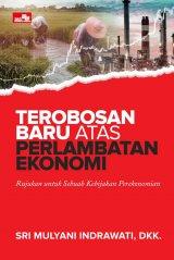 Detail Buku Terobosan Baru atas Perlambatan Ekonomi