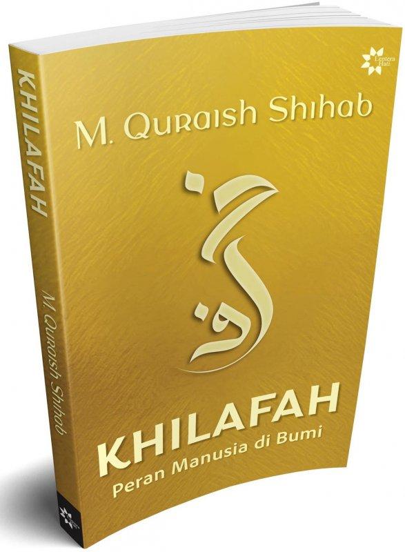 Cover Buku KHILAFAH: Peran Manusia di Bumi (Reguler)