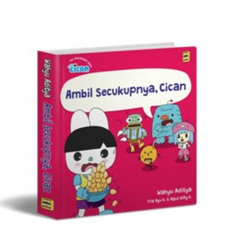 Cover Buku SERI FUN CICAN: AMBIL SECUKUPNYA, CICAN (BOARDBOOK)