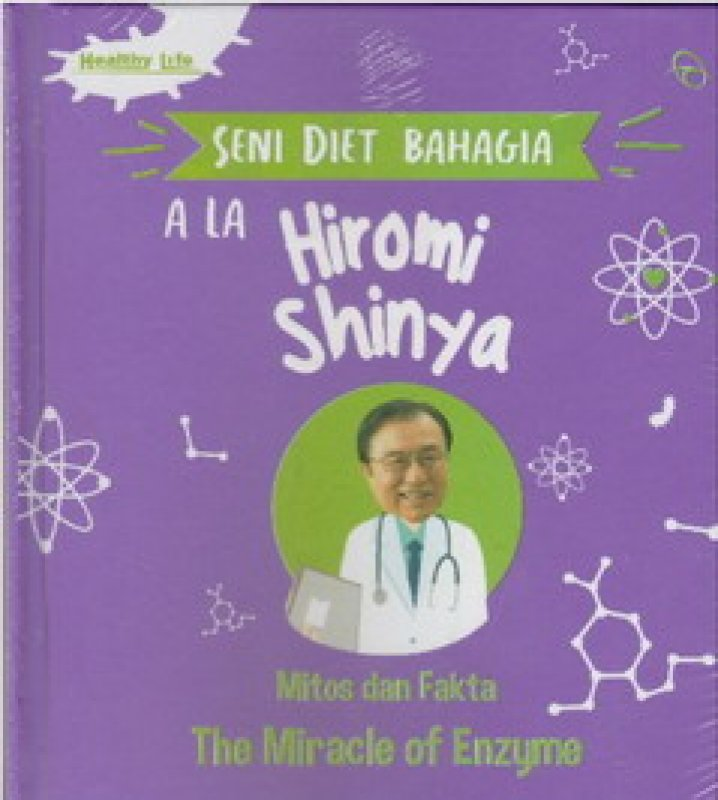 Cover Buku Seni Diet Bahagia Ala Hiromi Shinya