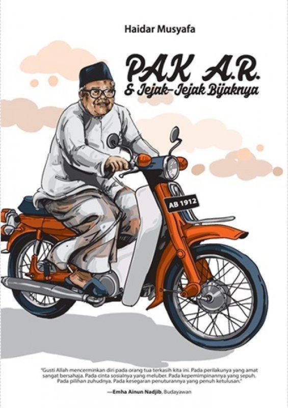 Cover Buku PAK A.R. & Jejak-Jejak Bijaknya