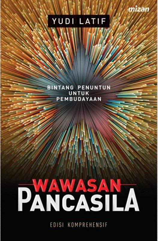 Cover Buku Wawasan Pancasila - ED. Komperhensif Bintang Penuntun Untuk Kebudayaan
