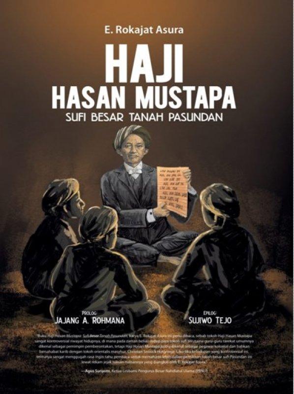 Cover Buku Haji Hasan Mustapa: Sufi Besar Tanah Pasundan
