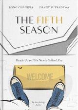 Detail Buku Buku The Fifth Season by Bong Chandra & Danny Sutradewa