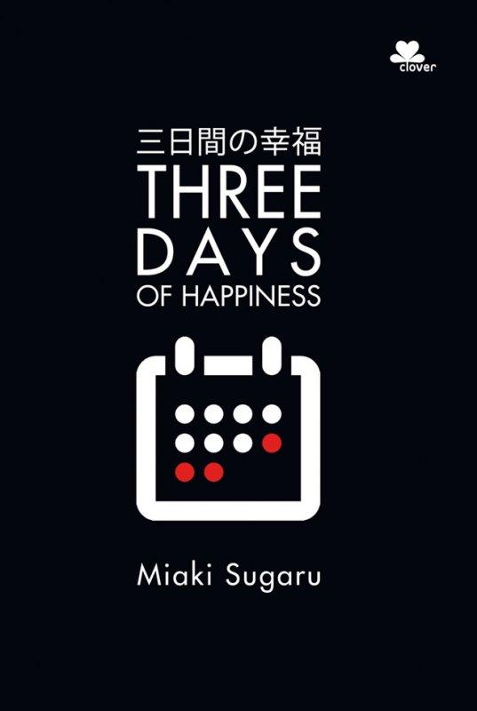 Cover Buku Three Days Of Happiness