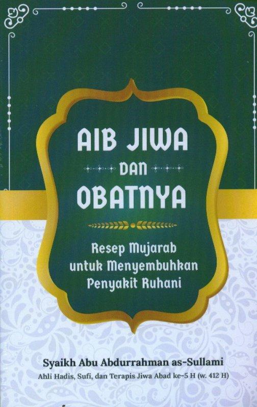 Cover Buku Aib Jiwa Dan Obatnya