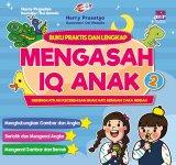 Buku Praktis Dan Lengkap Mengasah IQ Anak 2