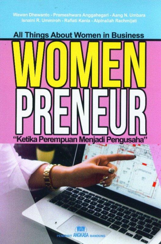 Cover Buku WOMEN PRENEUR: Ketika Perempuan Menjadi Pengusaha