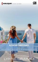 Harlequin Koleksi Istimewa: Kekasih Christakis (Reluctant Mistress Blackmailed Wife)
