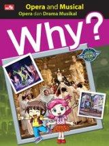 Why? Opera & Musical - Opera & Drama Musikal