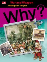Why? Social Science - War & Weapon