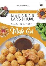100 Resep Makanan Laris Dijual Ala Dapur Mak Evi