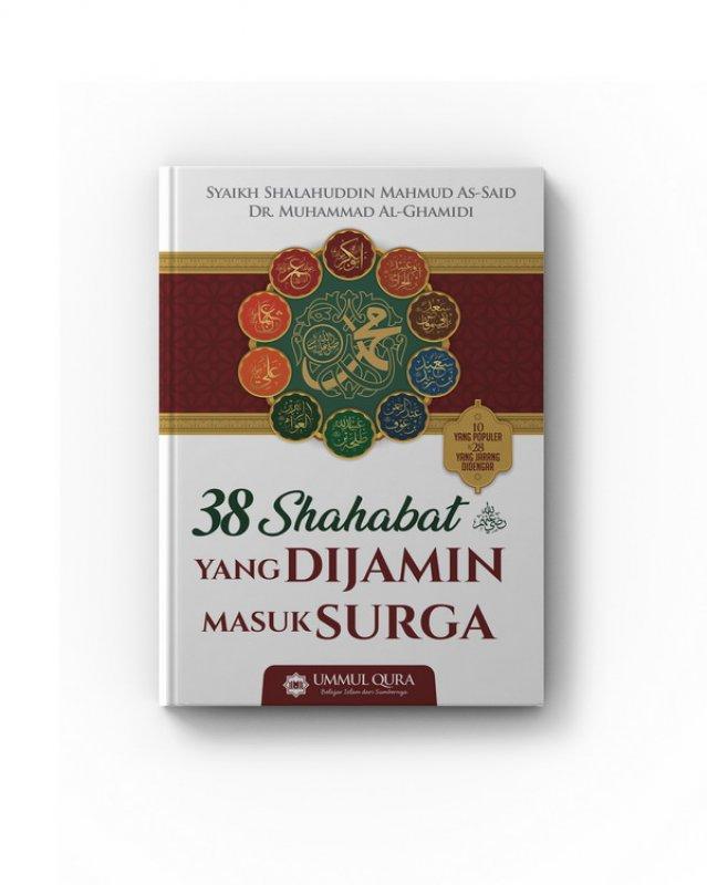 Cover Buku 38 Sahabat Yang Dijamin Masuk Surga
