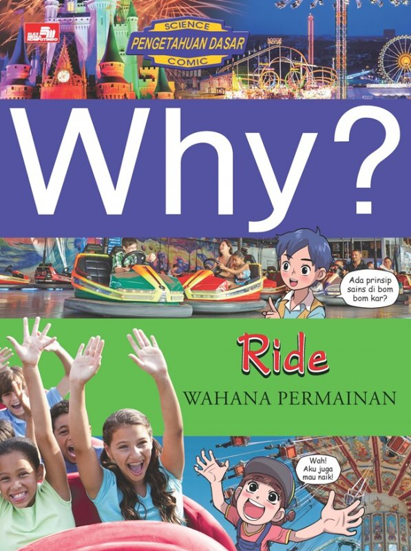 Cover Buku Why? Ride - Wahana Permainan