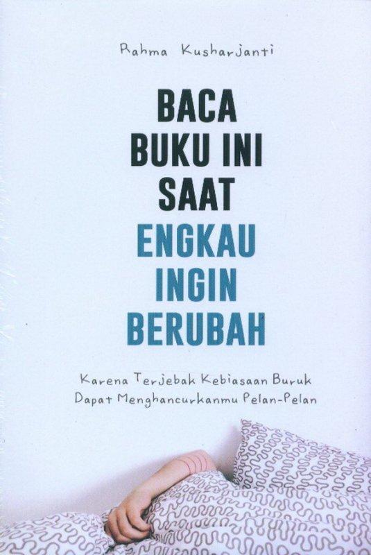 Cover Buku Baca Buku Ini Saat Engkau Ingin Berubah