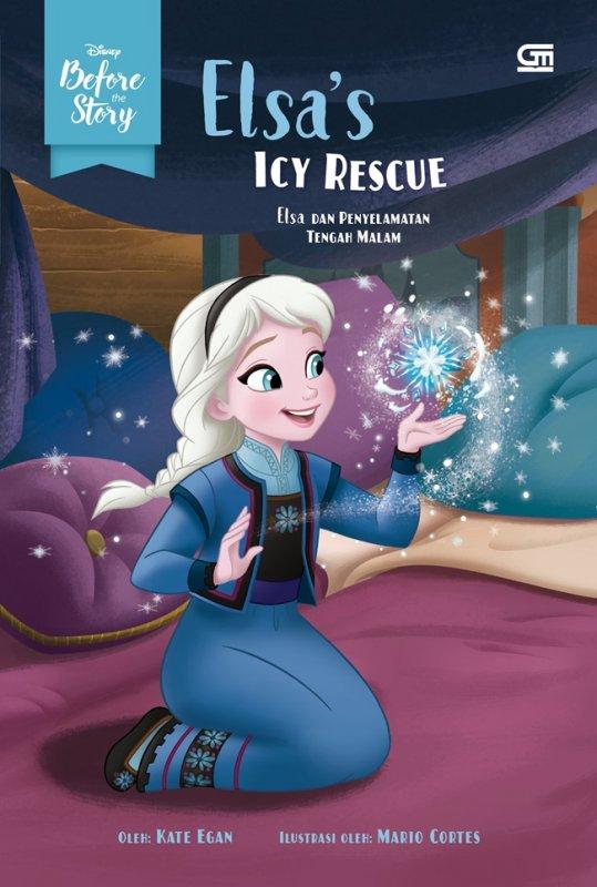 Cover Buku Before The Story: Elsa Dan Penyelamatan Tengah Malam (Elsa