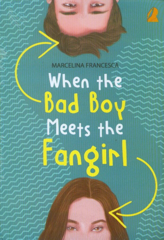 Cover Buku When The Bad Boy Meets The Fangirl