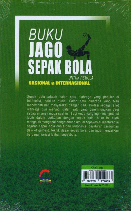 Cover Belakang Buku Buku Jago Sepak Bola Untuk Pemula