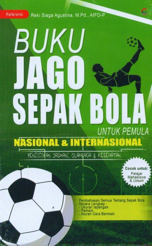Cover Buku Buku Jago Sepak Bola Untuk Pemula