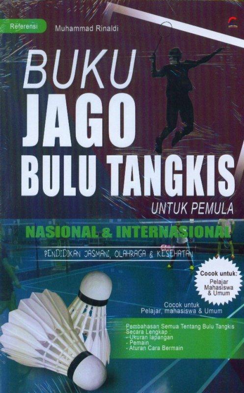 Cover Buku Buku Jago Bulu Tangkis Untuk Pemula