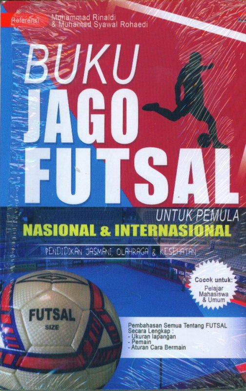 Cover Buku Buku Jago Futsal Untuk Pemula